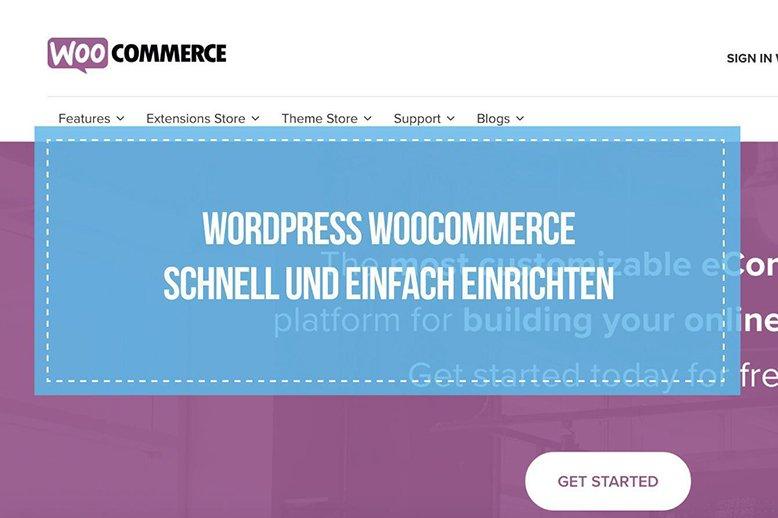 Wordpress Woocommerce Einen Eigenen Onlineshop Aufbauen