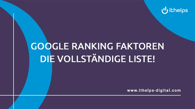 Google Ranking Faktoren - Die vollständige Liste! (Update: 2020)