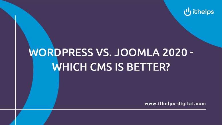 WordPress vs. Joomla 2020 - Which CMS is better?
