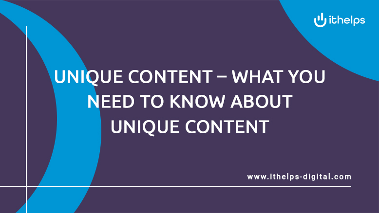 Unique Content - what you need to know about unique content