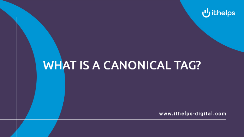 What is a Canonical Tag?