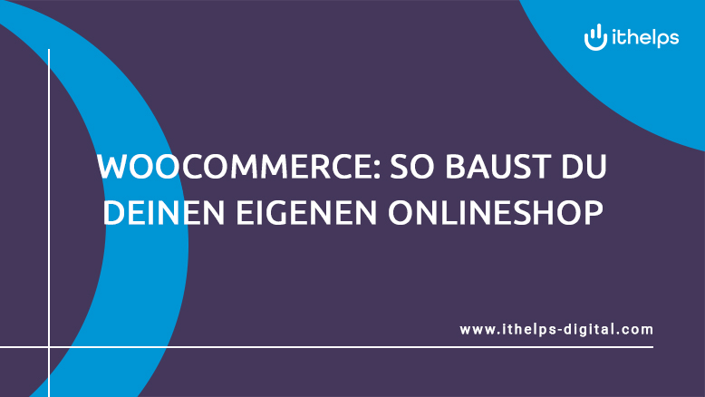 WooCommerce: das Onlineshop Plug-in von WordPress